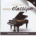 London Philharmonic Orchestra L'intégrale Musique Classique, Vol. 8 (Tous Les Plus Grands Classiques)
