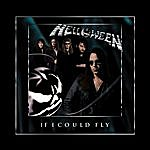 Helloween If I Could Fly