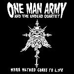 One Man Army When Hatred Comes To Life