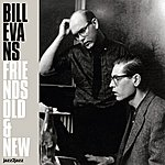 Bill Evans Friends Old And New