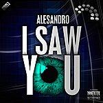 Alessandro I Saw You