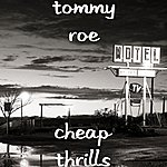 Tommy Roe Cheap Thrills
