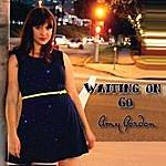 Amy Gordon Waiting On Go