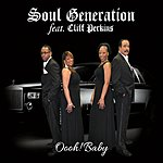 Soul Generation Oooh! Baby (Feat. Cliff Perkins)