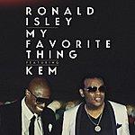 Ronald Isley My Favorite Thing (Feat. Kem) - Single