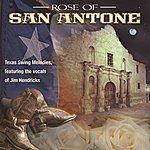 Jim Hendricks Rose Of San Antone: Classic Texas Swing Melodies