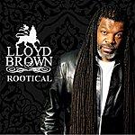 Lloyd Brown Rootical