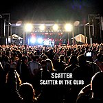 Scatter Scatter In The Club - Single