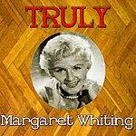 Margaret Whiting Truly Margaret Whiting