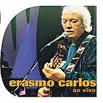 Erasmo Carlos Erasmo Carlos: Ao Vivo
