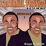 Franco L'éternel Franco - Anthologie, Vol. 5 : Coupe Du Monde