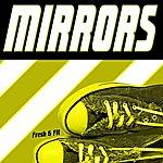 Fresh Mirrors