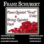 "Artur Schnabel Schubert: Piano Quintet, D. 667 - ""Trout"" & String Quintet, D. 956"