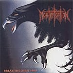 Mortification Break The Curse 1990