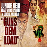 Junior Reid Guns Dem Load (Feat. Vybz Kartel & Uncle Murda) - Single