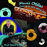 Paco Paco's Oldies - Songs Of The 50's, 60's & 70's