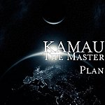 Kamau The Master Plan