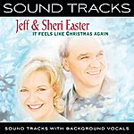 Jeff & Sheri Easter It Feels Like Christmas Again (Sound Tracks With Background Vocals)
