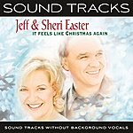 Jeff & Sheri Easter It Feels Like Christmas Again (Sound Tracks Without Background Vocals)
