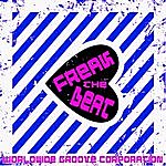 Worldwide Groove Corporation Freak The Beat