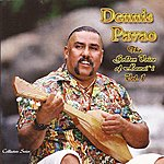 Dennis Pavao The Golden Voice Of Hawai'i, Vol. 1