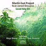 Martin East Project Lead Me On (Martin East Project Feat. Jared Douglas)