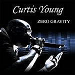 Curtis Young Zero Gravity (Feat. C Ray)