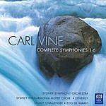 Sydney Symphony Orchestra Carl Vine: Complete Symphonies