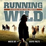 Steve Poltz Running Wild: The Life Of Dayton O. Hyde (Original Motion Picture Soundtrack)