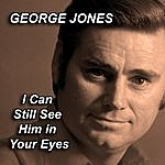 George Jones I Can Still See Him In Your Eyes