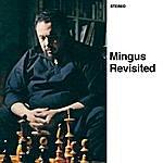 Charles Mingus Mingus Revisited (Bonus Track Version)