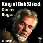 Kenny Rogers King Of Oak Street