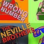 Aaron Wrong Number - The Neville Brothers Sing Hits Like Hook, Line, And Sinker, Get Out Of My Life, And More!