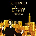 Dudu Fisher Jerusalem