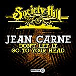 Jean Carne Don't Let It Go To Your Head