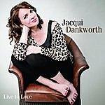 Jacqui Dankworth Live To Love