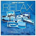 Blank & Jones Relax - The Best Of A Decade 2003-2013