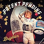 Patent Pending Brighter (Clean Version)