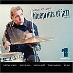 Mike Clark Mike Clark Blueprints Of Jazz Vol. 1