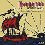Hawkwind Hawkwind On Other Planets: A Guide To The Side Projects Of Hawkwind