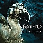 Protest The Hero Clarity