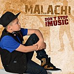 Malachi Don't Stop The Music