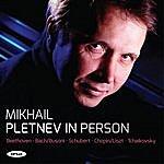 Mikhail Pletnev Pletnev In Person