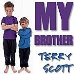 Terry Scott My Brother