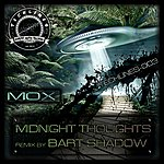 Mox Midnight Thoughts