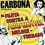Carbona Dr. Fujita Contra A Abominável Mulher-Tornado
