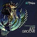 Christian Alvarez Just Groove