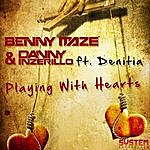 Benny Maze Playing With Hearts (Feat. Denitia)