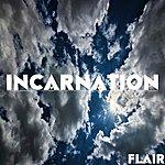 Flair Incarnation - Single
