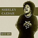 Shirley Caesar Harvest Collection: Shirley Caesar